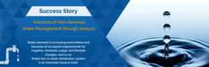 Solutions of Non-Revenue Water Management through Analysis